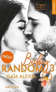 (Livre) Baby random – tome 3 de Alexia Gaia