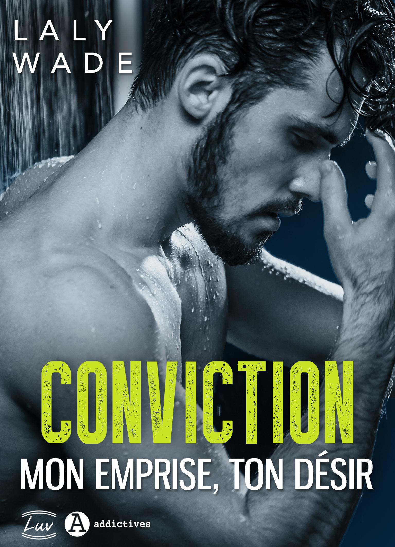 (Livre) Conviction: Mon emprise, ton désir de Laly Wade