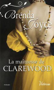 La Dynastie des De Warenne, Tome 11 : La Maîtresse de Clarewood  de Brenda Joyce