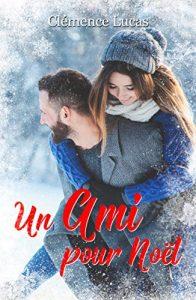 (Livre) Un ami pour Noel de Clémence Lucas