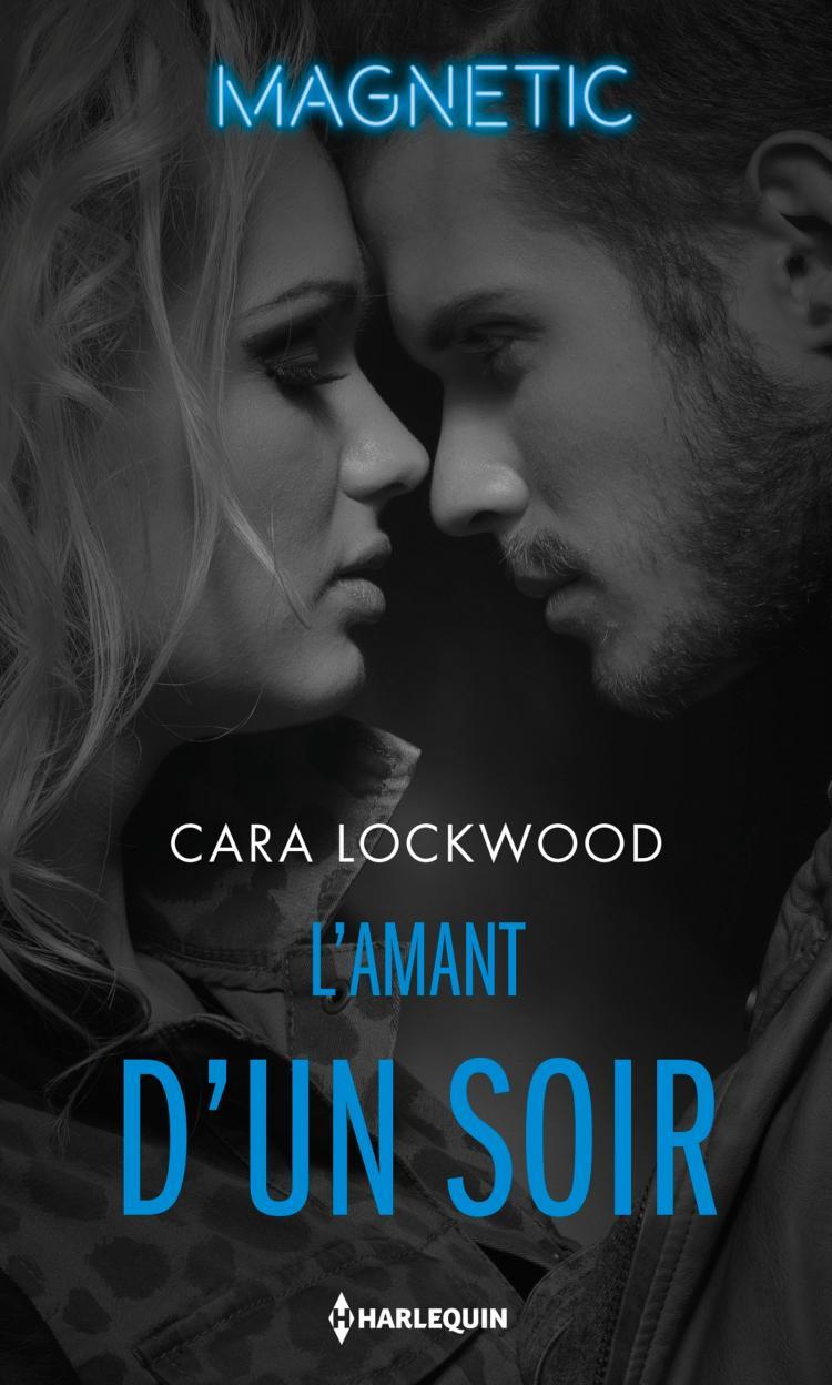 L'amant d'un soir de Cara Lockwood