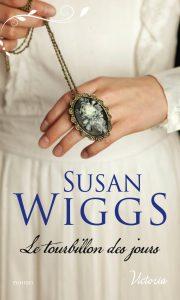 Le tourbillon des jours de Susan Wiggs
