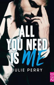All You Need is Me de Julie Perry