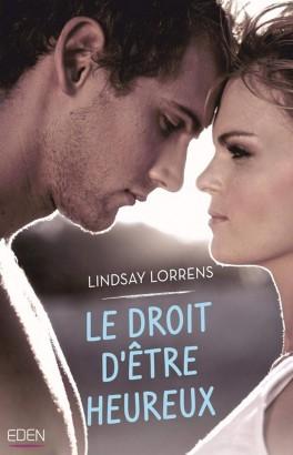 Le droit d'être heureux de Lindsay Lorrens