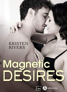 Magnetic Desires de Kristen Rivers