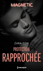 Protection rapprochée de Zara Cox