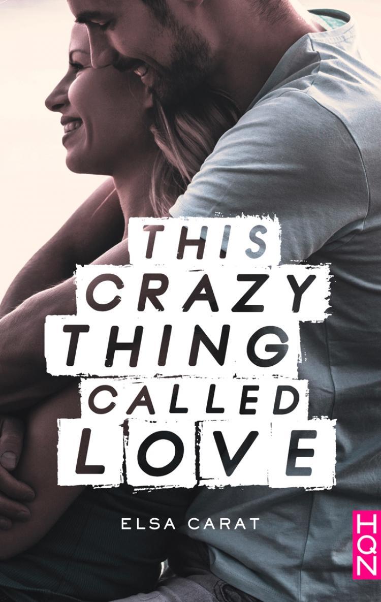 This Crazy Thing Called Love de Elza Carat