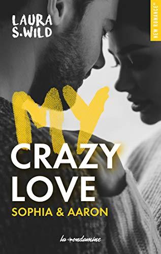 My Crazy love Sophia & Aaron de Laura S wild