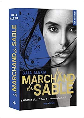 Le marchand de sable saison 2 de Alexia Gaia
