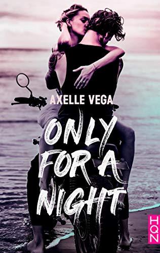 Only for a Night de Axelle Vega