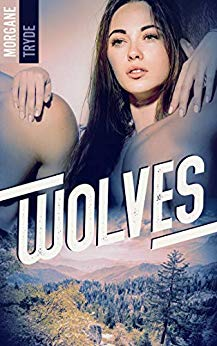 Wolves de Morgane Tryde