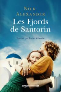 Les Fjords de Santorin de Nick Alexander