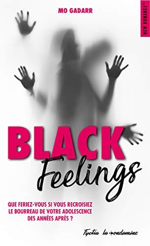 Black Feellings de Mo Gadarr