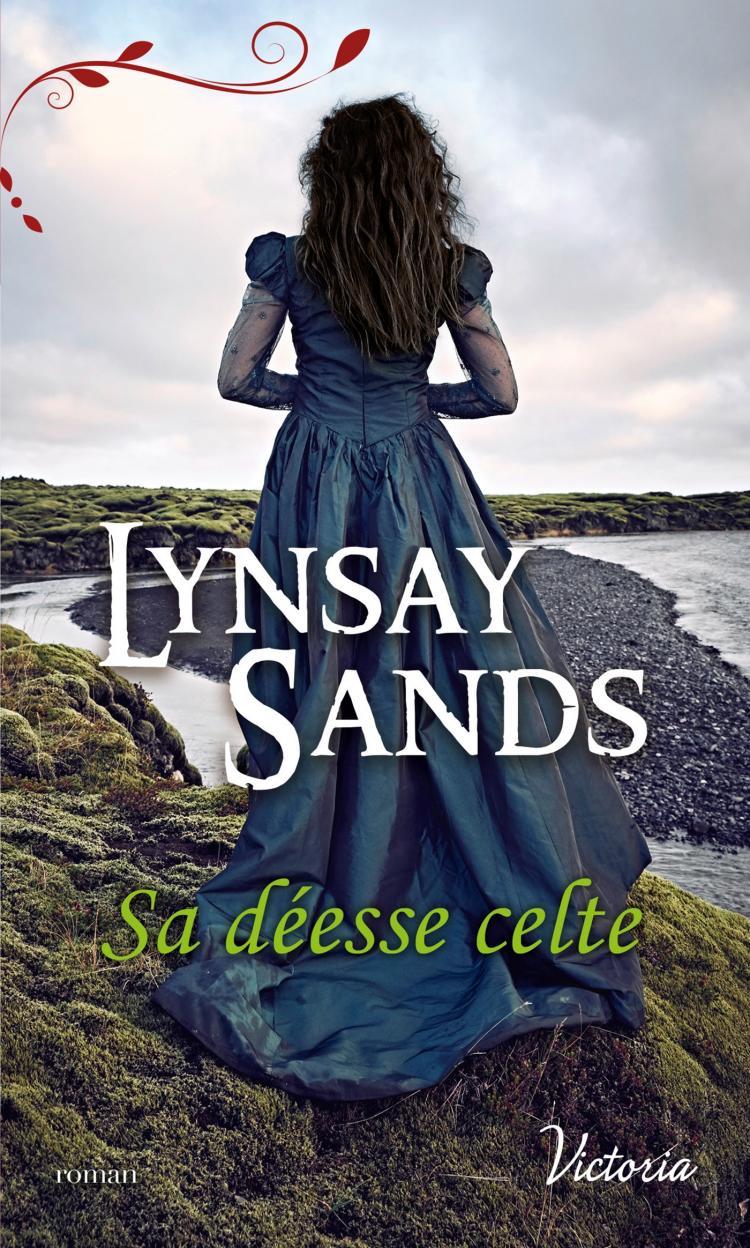 Sa déesse celte de  Lynsay Sands