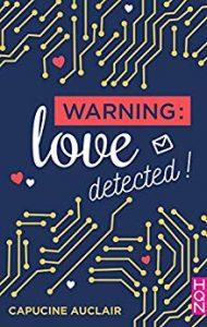 Warning : Love detected de Capucine Auclair