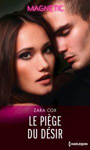 Read more about the article Le piège du désir de Zara Cox