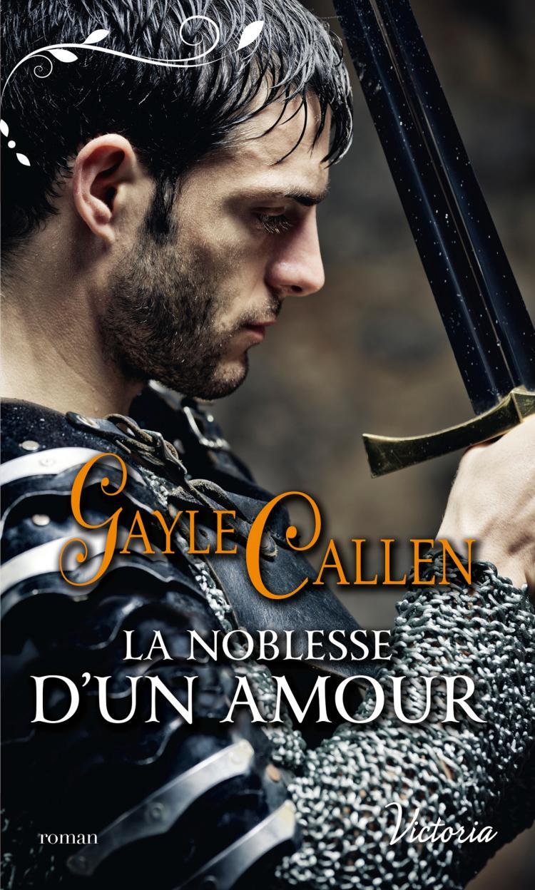 La noblesse d'un amour de Gayle Callen