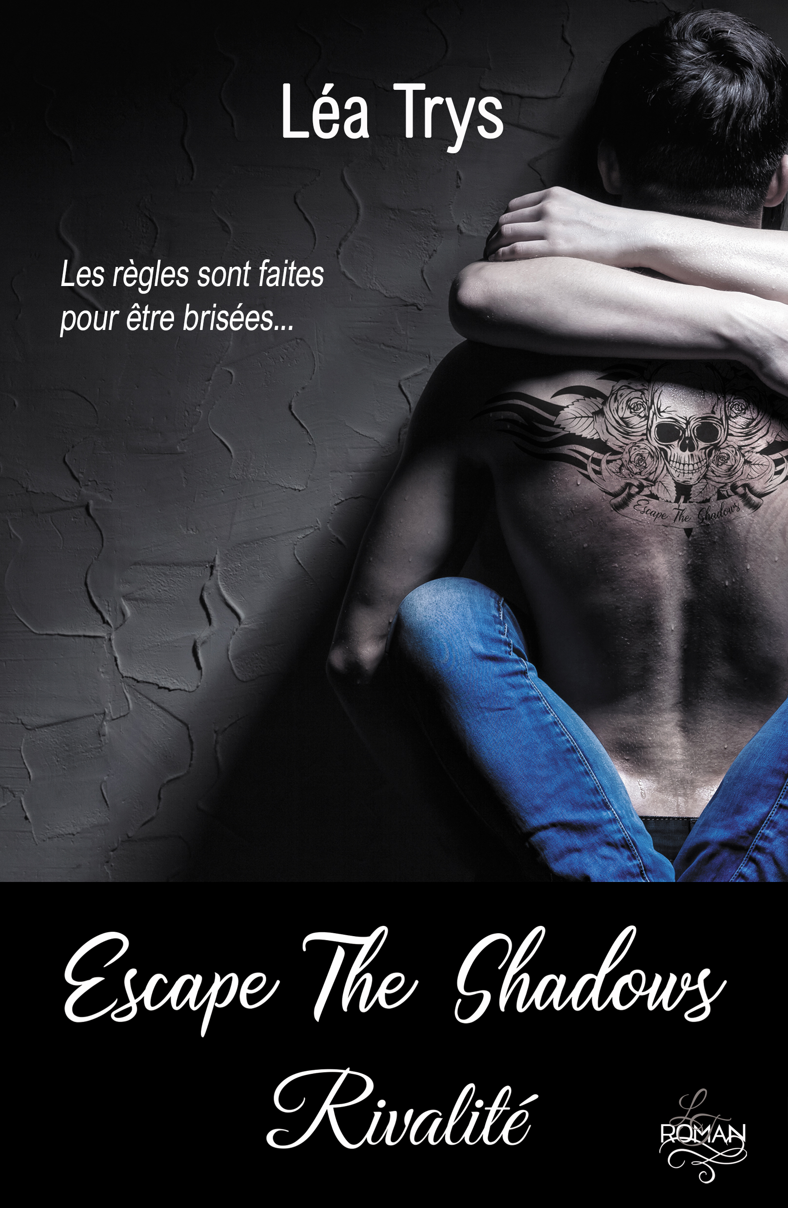 Rivalité (Escape the Shadows Tome 3) de Lea Trys