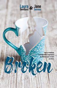 Broken de Jane Devreaux et Laura Devillard