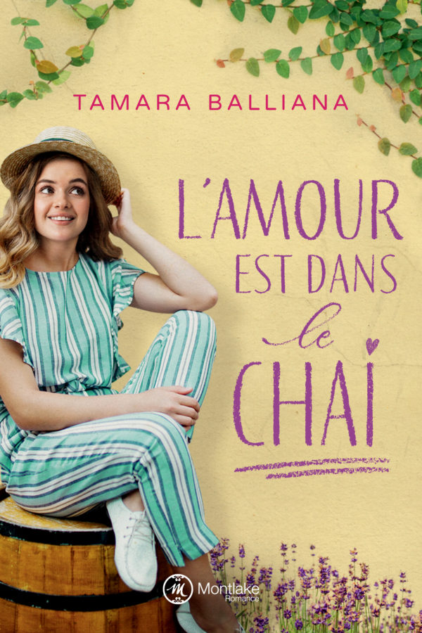 You are currently viewing L'amour est dans le chai de Tamara Balliana