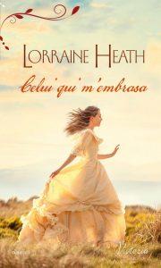 Celui qui m'embrassa de Lorraine Heath