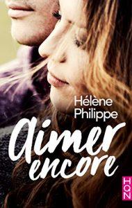 Aimer encore de Hélène Philippe
