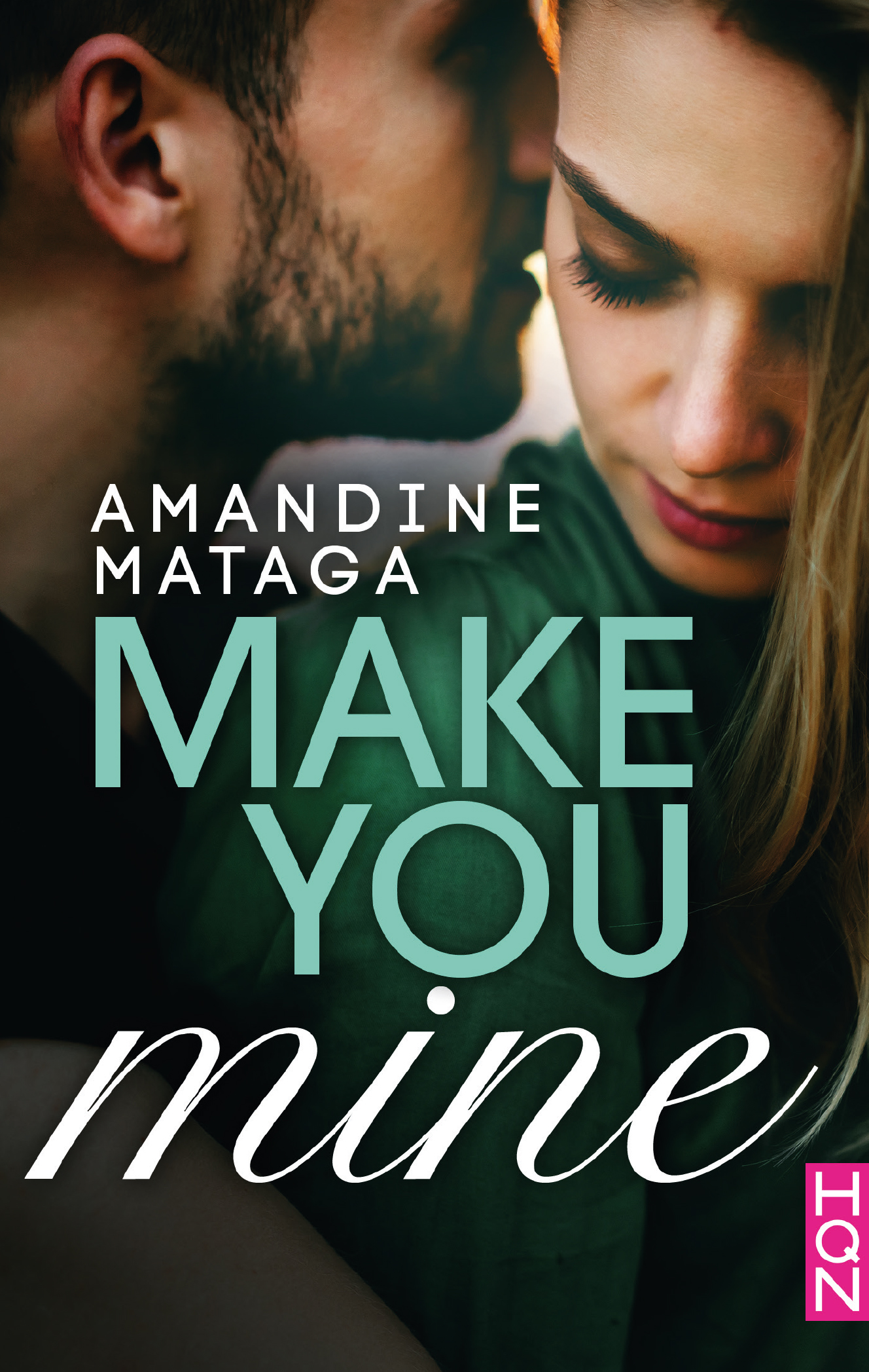 Make you mine de Amandine Mataga