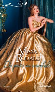 Du pacte au scandale de Maya Rodale