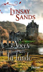 Noces La Lande de Lynsay Sands