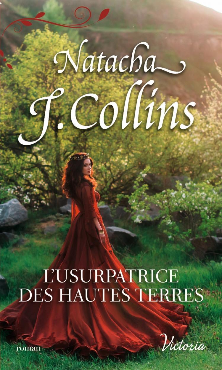 L'usurpatrice des Hautes Terres de Natacha J Collins